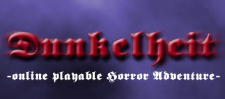 Dunkelheit - online playable Horror-Adventure